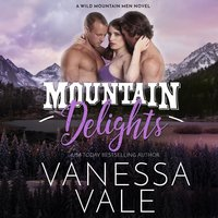 Mountain Delights - Vanessa Vale