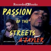Passion of the Streets - A'zayler