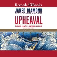Upheaval: Turning Points for Nations in Crisis - Jared Diamond