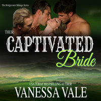 Their Captivated Bride - Vanessa Vale
