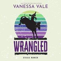 Wrangled - Vanessa Vale