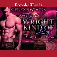 The Wright Kind of Love: Toby and Niecey - Genesis Woods