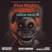 Fazbear Frights #2: Fetch - Scott Cawthon