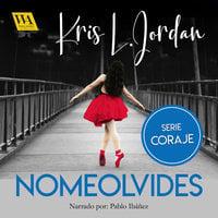 Nomeolvides - Kris L. Jordan