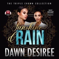 Sunshine & Rain - Dawn Desiree