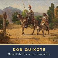 Don Quixote - Miguel De Cervantes-Saavedra