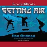 Getting Air - Dan Gutman