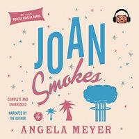 Joan Smokes - Angela Meyer
