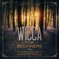 Wicca for Beginners - Judith Guise