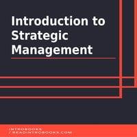 Introduction to Strategic Management - Introbooks Team