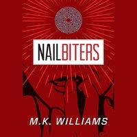 Nailbiters - MK Williams