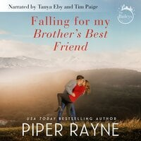 Falling for my Brother's Best Friend - Piper Rayne