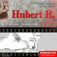 Der Fall Hubert R. - Weg aus der Armutsfalle