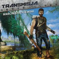 Transmisja - Strzyżewski Marcin