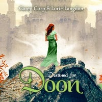 Destined for Doon - Lorie Langdon, Carey Corp