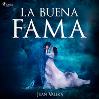 La buena fama - Juan Valera
