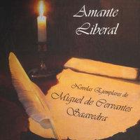 Amante liberal - Miguel De Cervantes-Saavedra