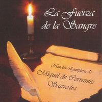 La fuerza de la Sangre - Miguel De Cervantes-Saavedra
