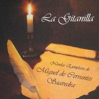 La gitanilla - Miguel De Cervantes-Saavedra