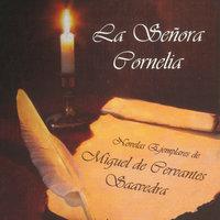 La señora cornelia - Miguel De Cervantes-Saavedra