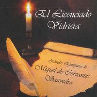 El licenciado vidriera - Miguel De Cervantes-Saavedra