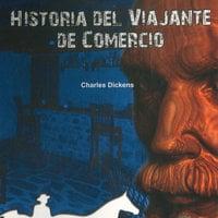 Historia del viajante - Charles Dickens