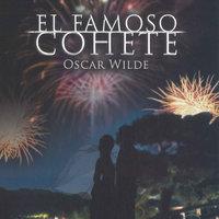 El famoso cohete - Oscar Wilde