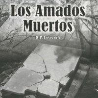 Los amados muertos - H.P. Lovecraft
