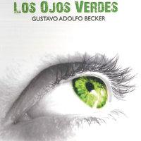 Los ojos verdes - Gustavo Adolfo Bécquer