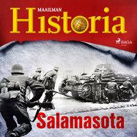 Salamasota - Kaikki Historiasta, Maailman Historia
