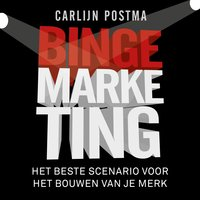 Bingemarketing - Carlijn Postma