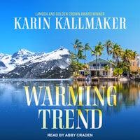 Warming Trend - Karin Kallmaker