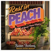 Rest In Peach - Susan Furlong