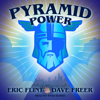 Pyramid Power - Eric Flint, Dave Freer
