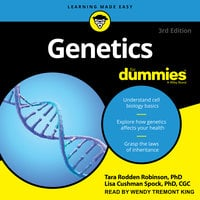 Genetics For Dummies: 3rd Edition - Tara Rodden Robinson, Lisa Spock