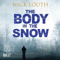 The Body in the Snow - Nick Louth