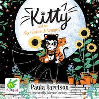 Kitty and the Sky Garden Adventure - Paula Harrison
