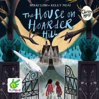 The House on Hoarder Hill - Kelly Ngai, Mikki Lish