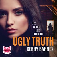 Ugly Truth - Kerry Barnes