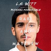 Rabi & Matthew