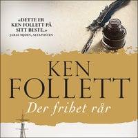 Der frihet rår - Ken Follett