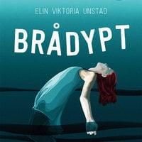 Brådypt - Elin Viktoria Unstad