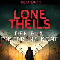 Den blå dikterens kone - Lone Theils
