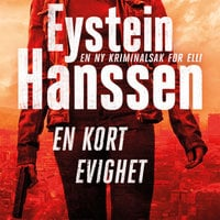 En kort evighet - Eystein Hanssen