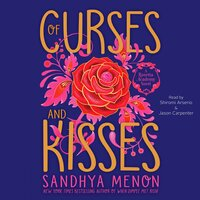 Of Curses and Kisses - Sandhya Menon