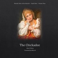 The Chickadee (Moonlit Tales of the Macabre – Small Bites Book 9) - Alexei Tolstoy