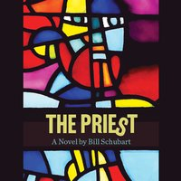 The Priest - Bill Schubart