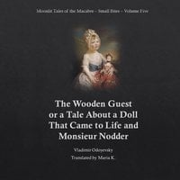 The Wooden Guest (Moonlit Tales of the Macabre - Small Bites Book 5) - Vladimir Odoyevsky