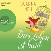 Das Leben ist bunt - Joanna Nell