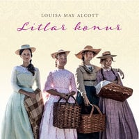 Litlar konur - Louisa May Alcott